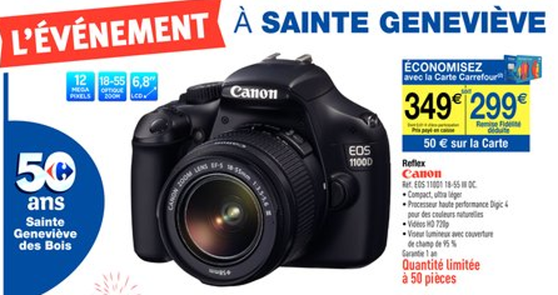 Promotion Carrefour EOS 1100D
